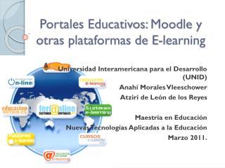 Portales Educativos:  Moodle  y otras plataformas de E- learning