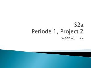 S2a Periode 1, Project 2