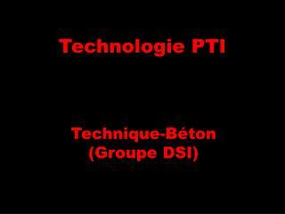 Technologie PTI