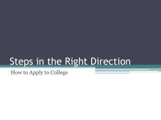 Steps in the Right Direction