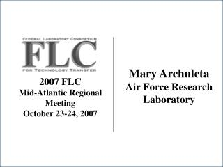 2007 FLC  Mid-Atlantic Regional Meeting October 23-24, 2007