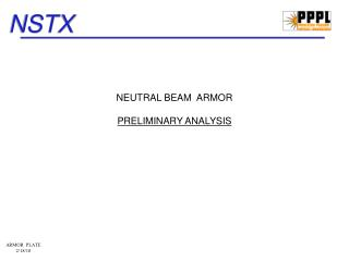 NEUTRAL BEAM  ARMOR  PRELIMINARY ANALYSIS