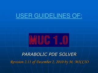 USER GUIDELINES OF: