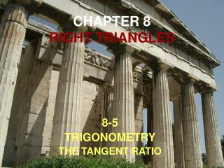 CHAPTER 8 RIGHT TRIANGLES