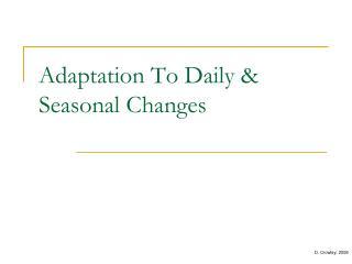 Adaptation To Daily & Seasonal Changes