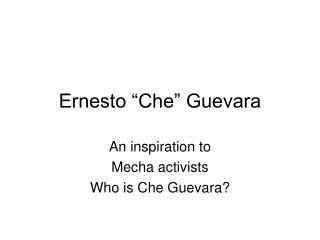 Ernesto �Che� Guevara