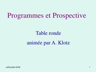 Programmes et Prospective