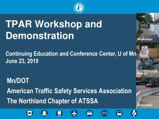TPAR Workshop and Demonstration