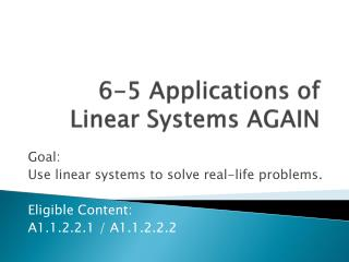 6-5 Applications of Linear Systems AGAIN