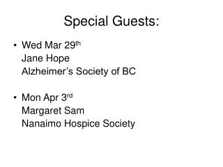 Special Guests: