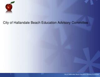 City of Hallandale Beach Education Advisory Committee