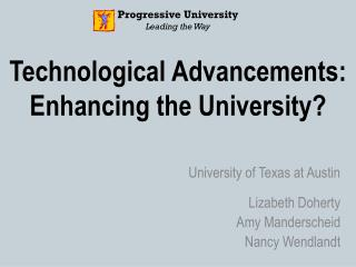 Technological Advancements: Enhancing the University?