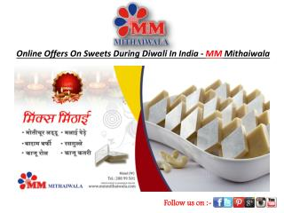 Online Offers On Sweets During Diwali In India-MM Mithaiwala