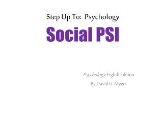 Step Up To:  Psychology Social PSI