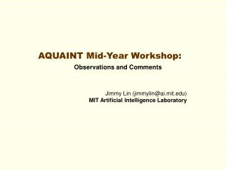AQUAINT Mid-Year Workshop: