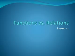 Functions vs. Relations