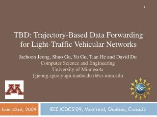 TBD: Trajectory-Based Data Forwarding for Light-Traffic Vehicular Networks