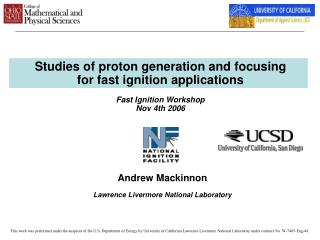 Studies of proton generation and focusing for fast ignition applications  Fast Ignition Workshop