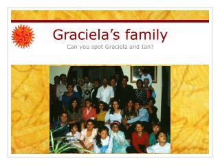 Graciela�s family