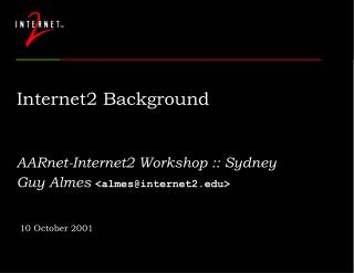 Internet2 Background