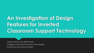 An Investigation of Design Features for Inverted Classroom Support Technology