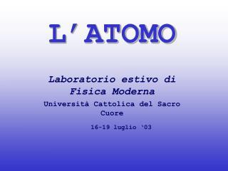 L ATOMO