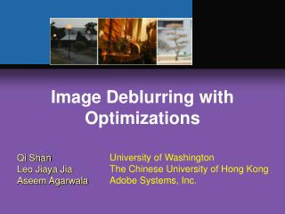 Image Deblurring with Optimizations