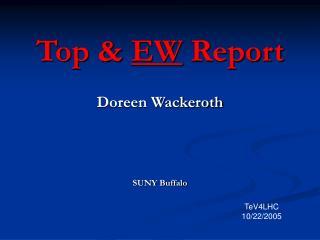 Top &  EW  Report