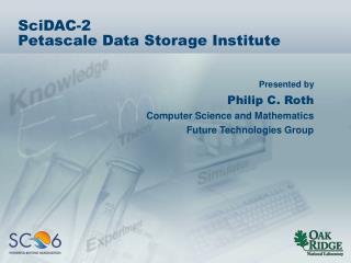 SciDAC-2 Petascale Data Storage Institute