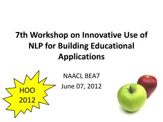 7th Workshop on Innovative Use of NLP for Building Educational Applications