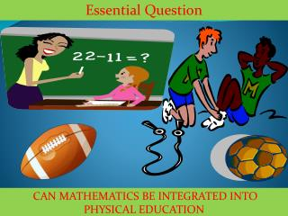 can mathematics be integrated into Physical Education