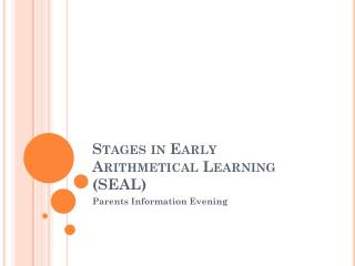 Stages in Early Arithmetical Learning (SEAL)