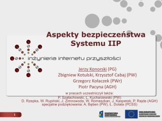 Aspekty bezpieczeństwa Systemu IIP