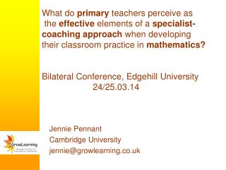 Jennie Pennant  Cambridge University  jennie@growlearning.co.uk