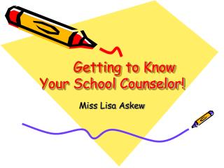Getting to Know Your School Counselor!
