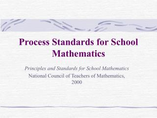 Process Standards for School Mathematics