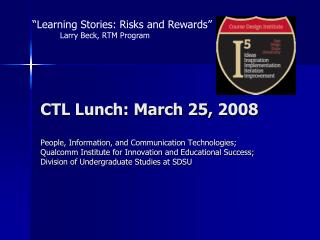 CTL Lunch: March 25, 2008