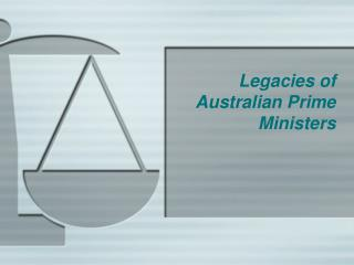 Legacies of Australian Prime Ministers