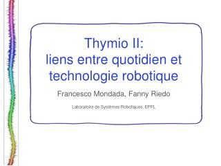 Thymio II:  liens entre quotidien et technologie robotique