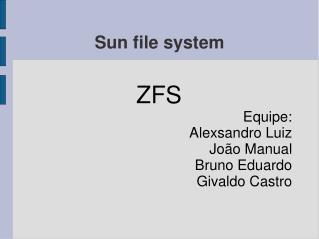 Sun file system