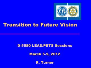 Transition to Future Vision