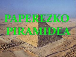 PAPEREZKO  PIRAMIDEA