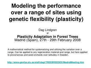 Modeling the performance over a range of sites using genetic flexibility (plasticity)
