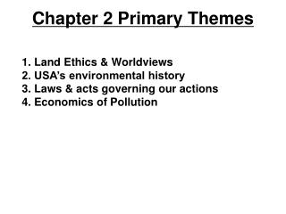 Chapter 2 Primary Themes