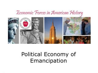 Political Economy of Emancipation