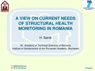 A VIEW ON CURRENT NEEDS OF STRUCTURAL HEALTH MONITORING IN ROMANIA