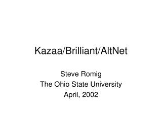 Kazaa/Brilliant/AltNet