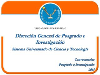 Sistema Universitario de Ciencia y Tecnología Convocatorias Posgrado e Investigación  2013