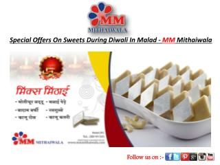 Special Offers On Sweet During Diwali In Malad-MM Mithaiwala