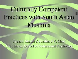 Culturally Competent Practices with South Asian Muslims
